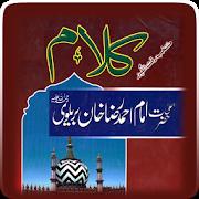 Kalam Ahmad Raza Khan Brelvi - AppRecs