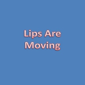 Lips Are Moving icon