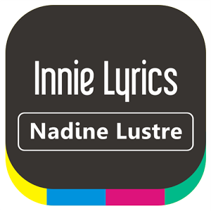 Nadine Lustre - Innie Lyrics icon